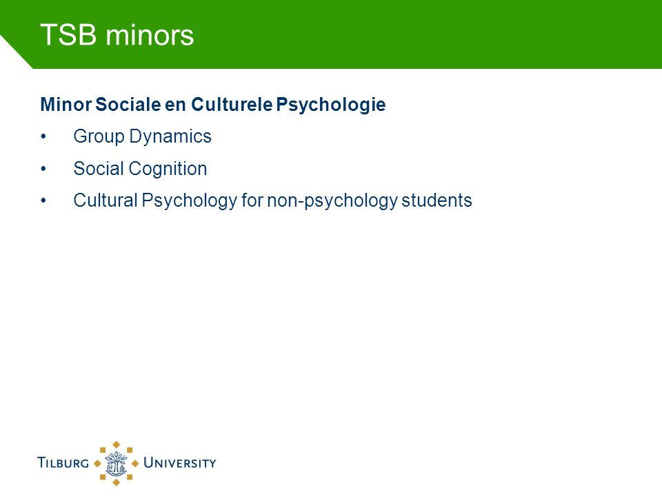 TSB minors Minor Sociale en Culturele Psychologie Group Dynamics
