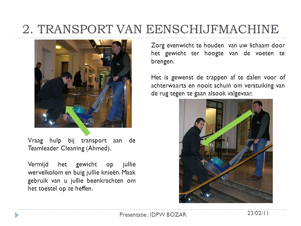 2. TRANSPORT VAN EENSCHIJFMACHINE