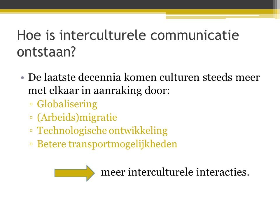 Hoe is interculturele communicatie ontstaan