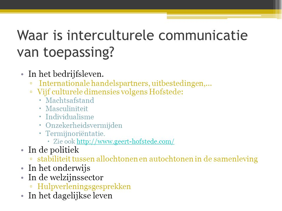 Waar is interculturele communicatie van toepassing