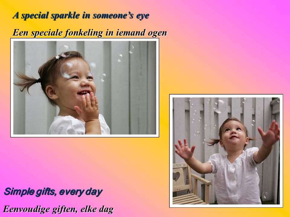 A special sparkle in someone's eye