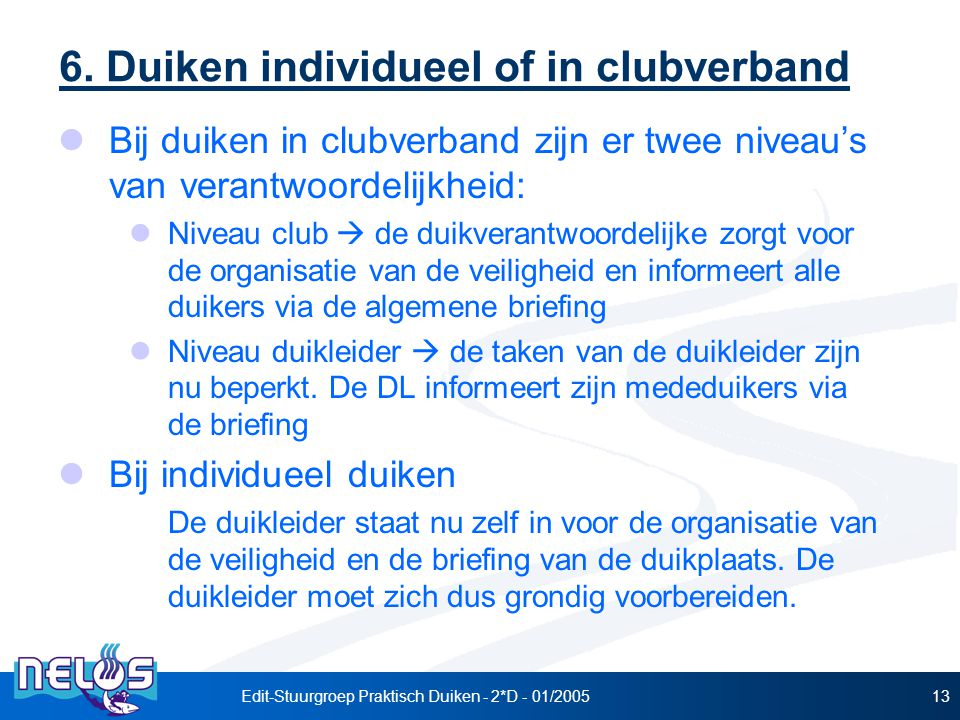 6. Duiken individueel of in clubverband