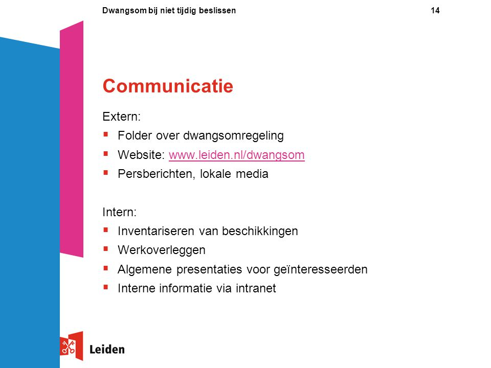 Communicatie Extern: Folder over dwangsomregeling