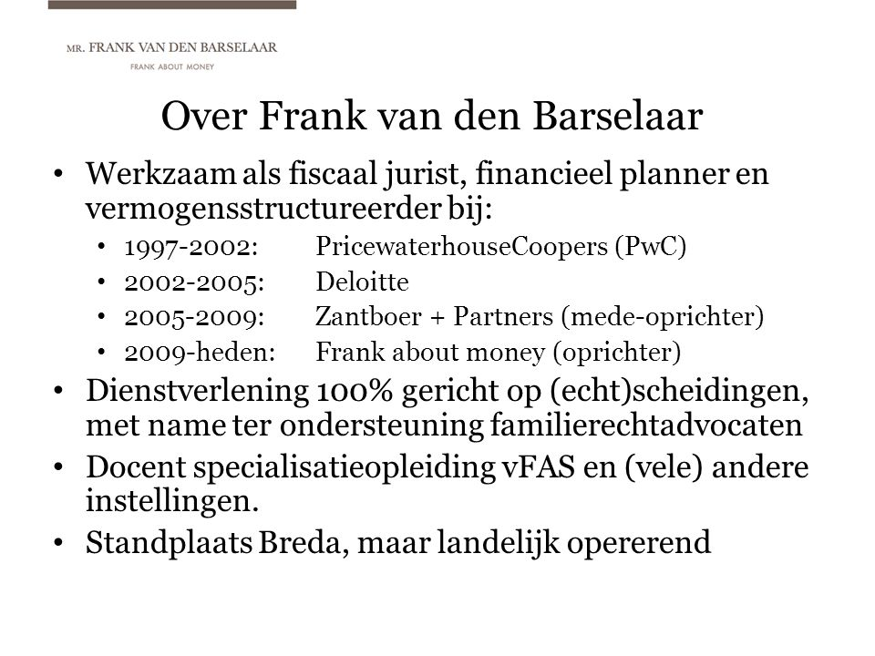 Over Frank van den Barselaar
