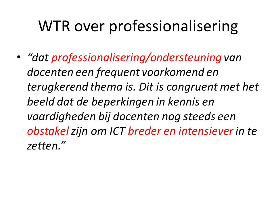 WTR over professionalisering