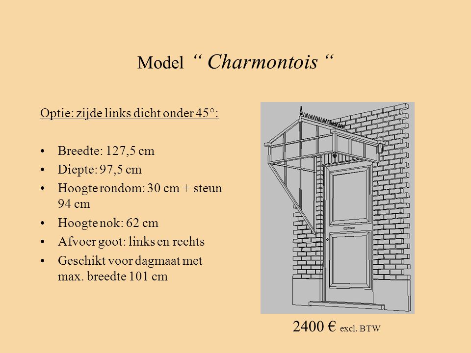 Model Charmontois 2400 € excl. BTW