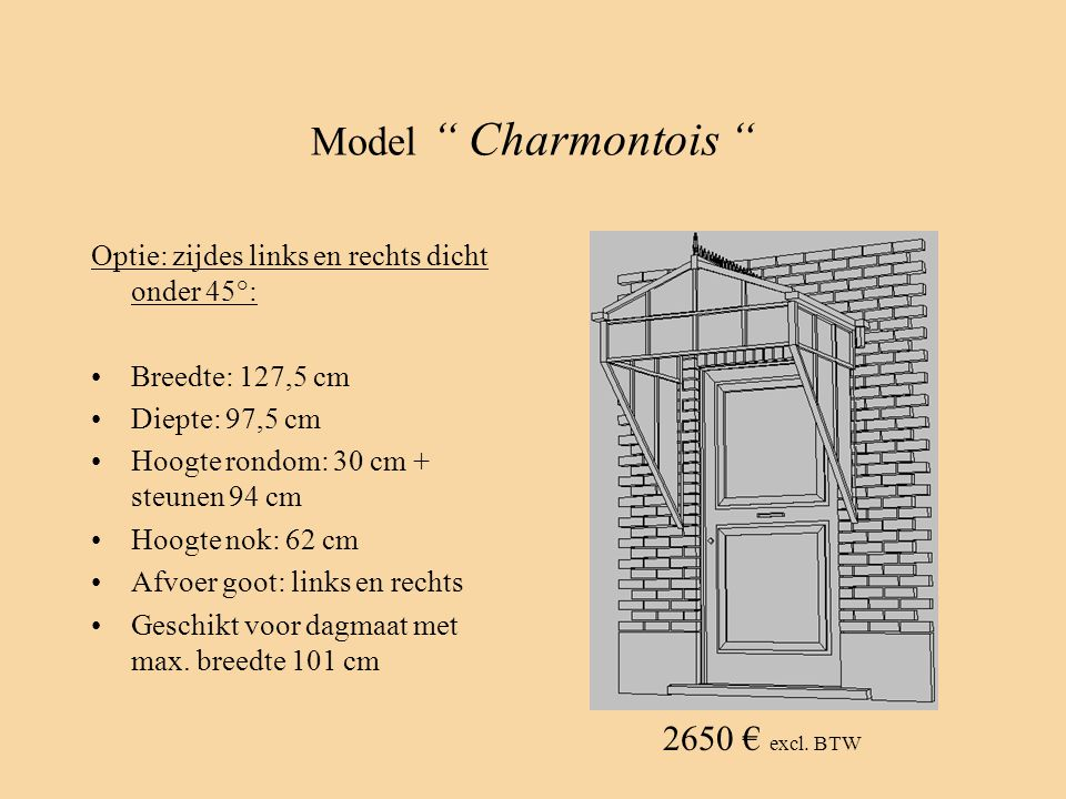 Model Charmontois 2650 € excl. BTW