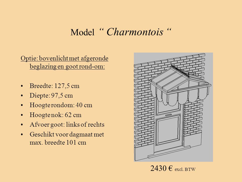 Model Charmontois 2430 € excl. BTW