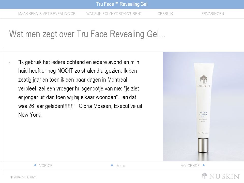 Wat men zegt over Tru Face Revealing Gel...