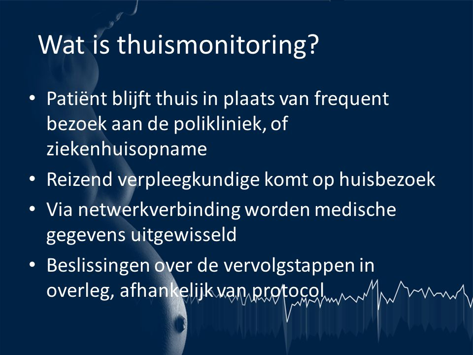 Wat is thuismonitoring