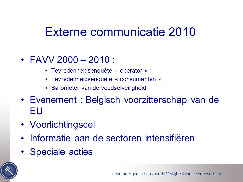 Externe communicatie 2010 FAVV 2000 – 2010 :