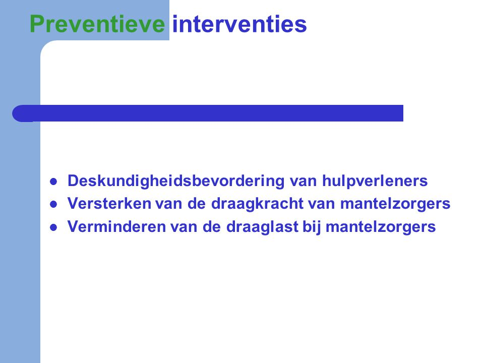 Preventieve interventies