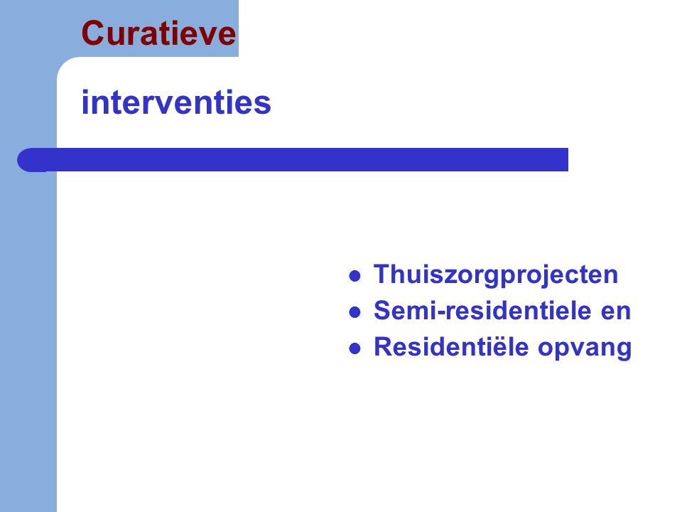 Curatieve interventies