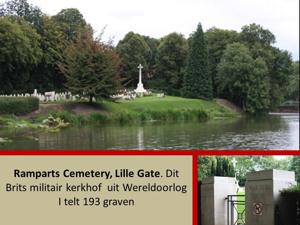 Ramparts Cemetery, Lille Gate