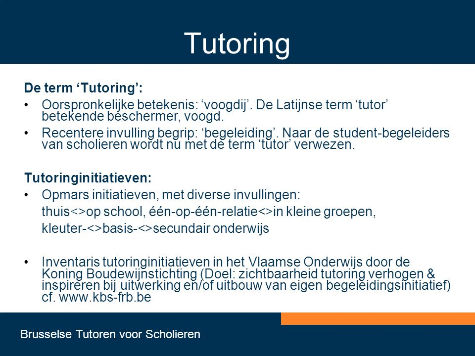 Tutoring De term 'Tutoring':