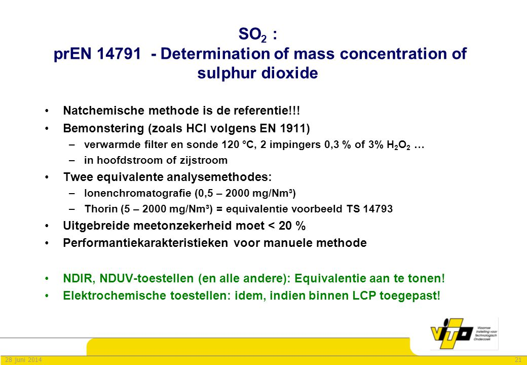 SO2 : prEN 14791 - Determination of mass concentration of sulphur dioxide