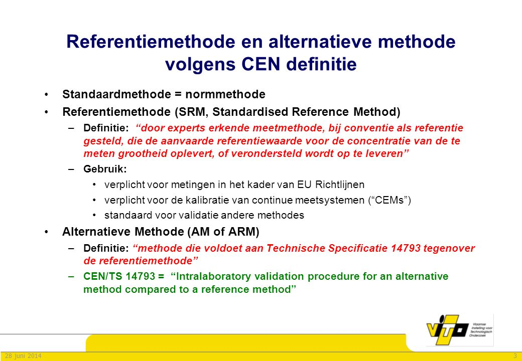 Referentiemethode en alternatieve methode volgens CEN definitie