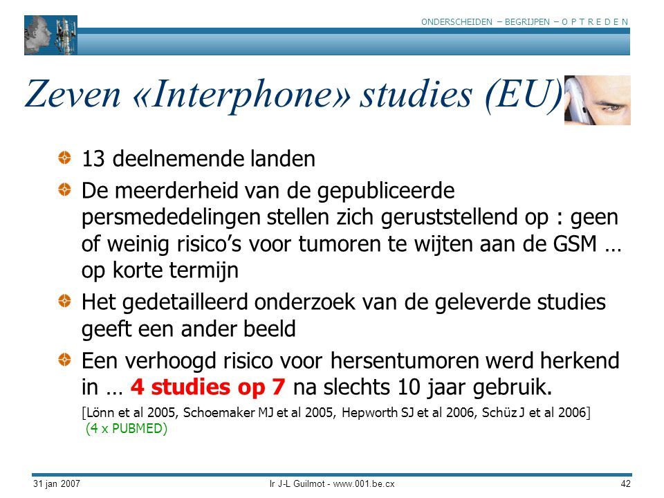 Zeven «Interphone» studies (EU)