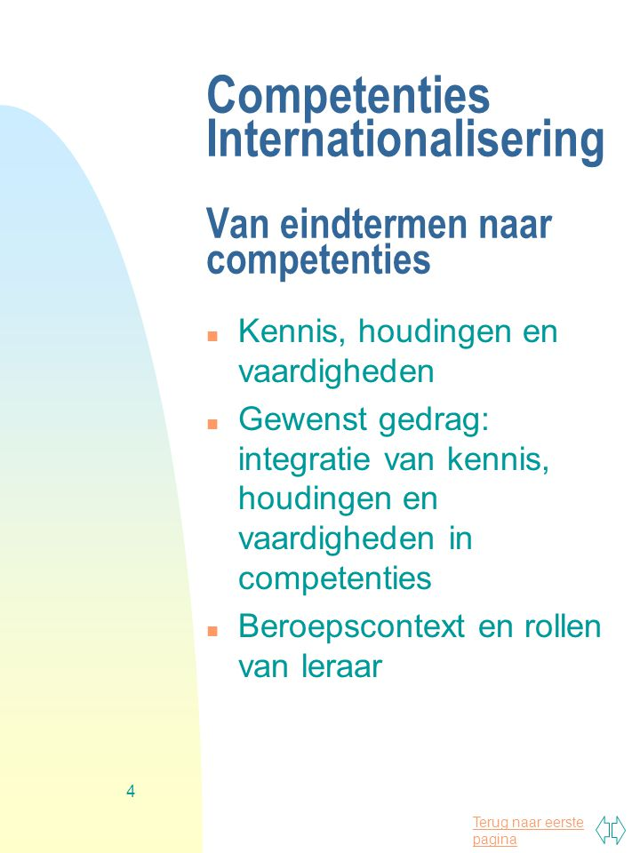 Competenties Internationalisering Van eindtermen naar competenties