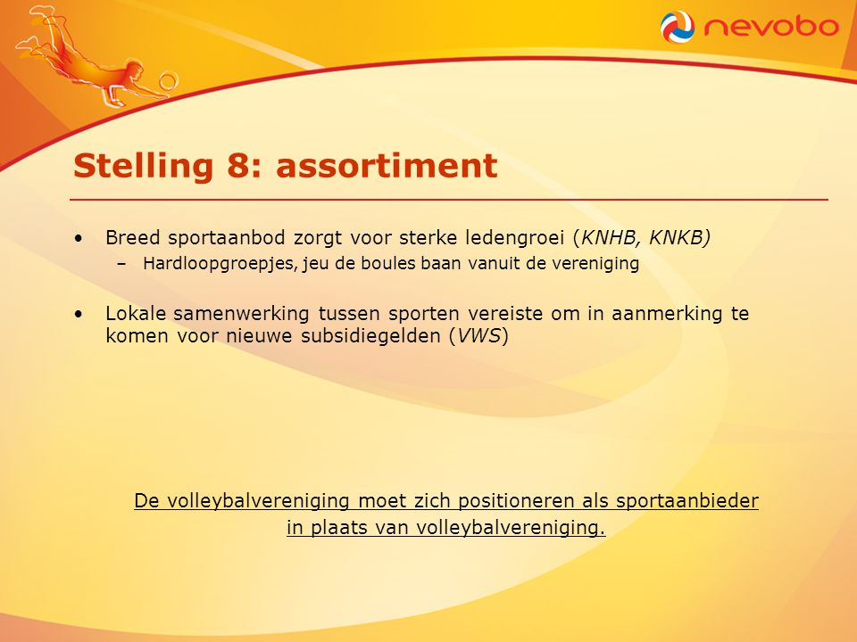Stelling 8: assortiment