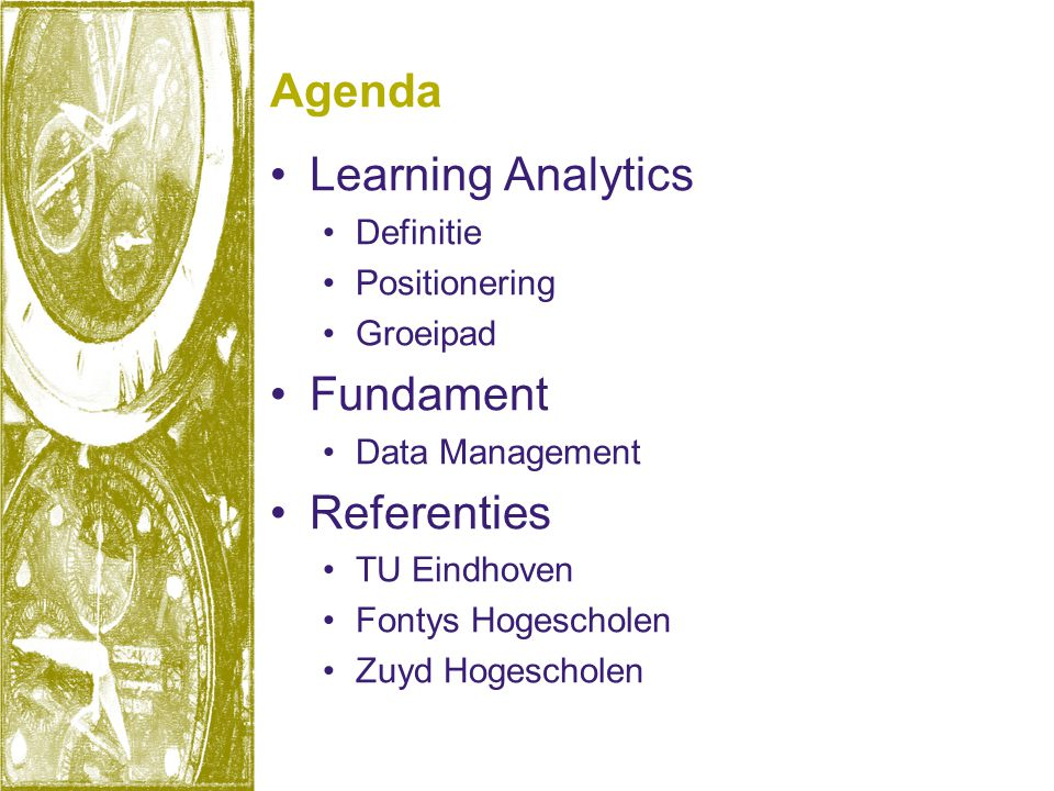 Agenda Learning Analytics Fundament Referenties Definitie