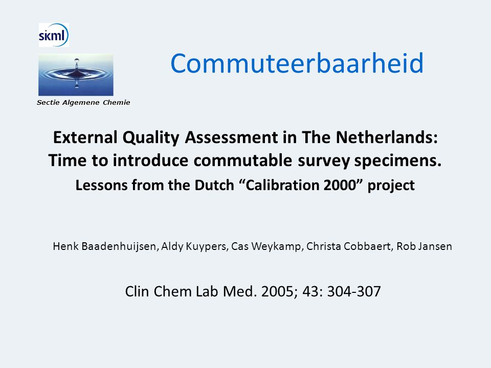 Lessons from the Dutch Calibration 2000 project
