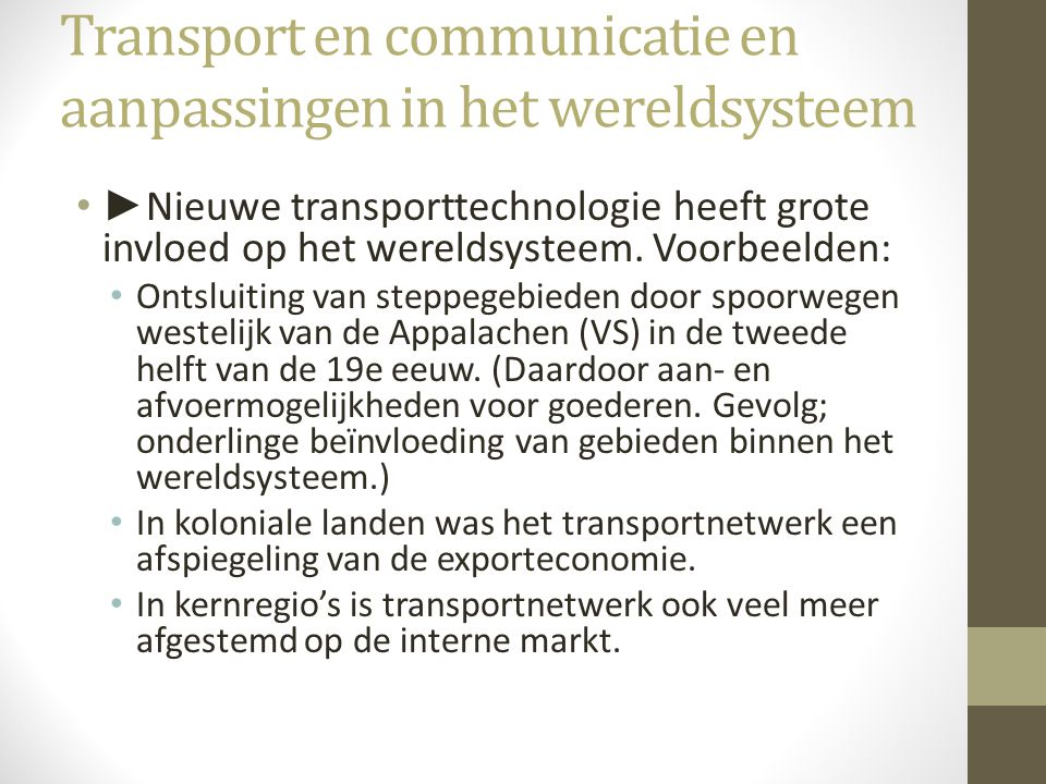 Transport en communicatie en aanpassingen in het wereldsysteem