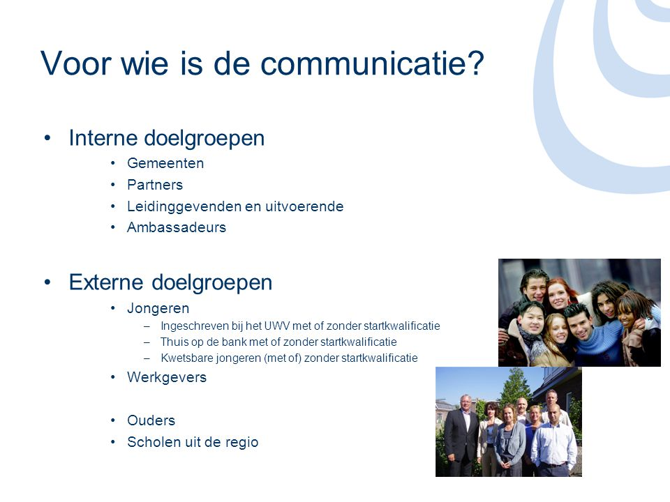 Voor wie is de communicatie