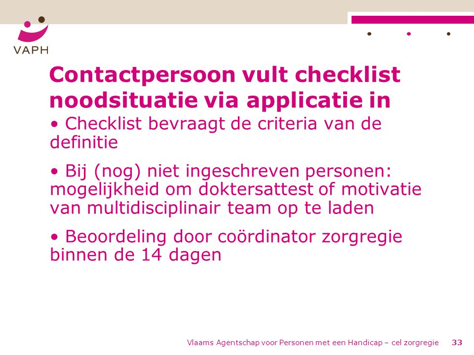 Contactpersoon vult checklist noodsituatie via applicatie in