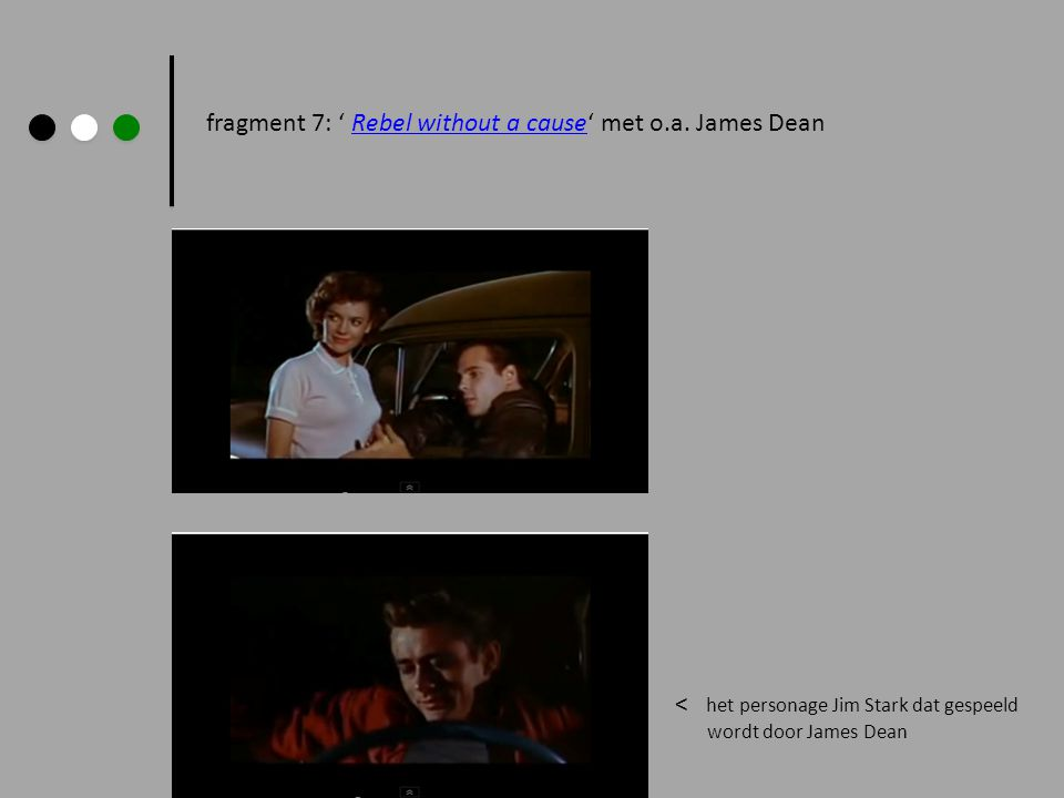 fragment 7: ' Rebel without a cause' met o.a. James Dean