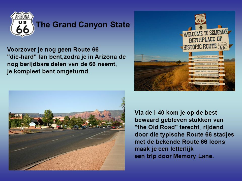 The Grand Canyon State Voorzover je nog geen Route 66