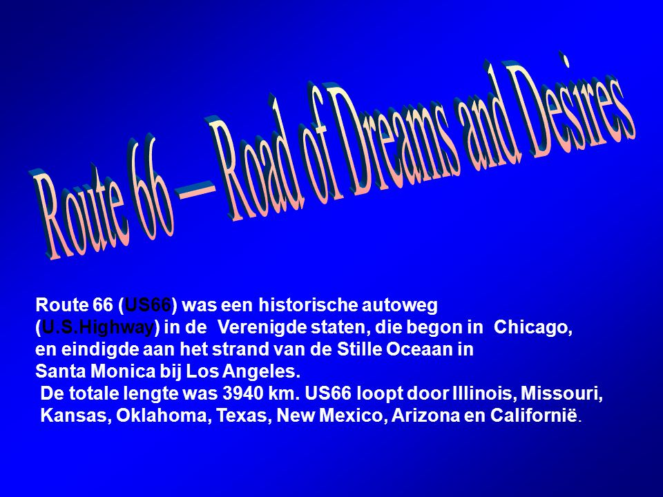 Route 66 — Road of Dreams and Desires