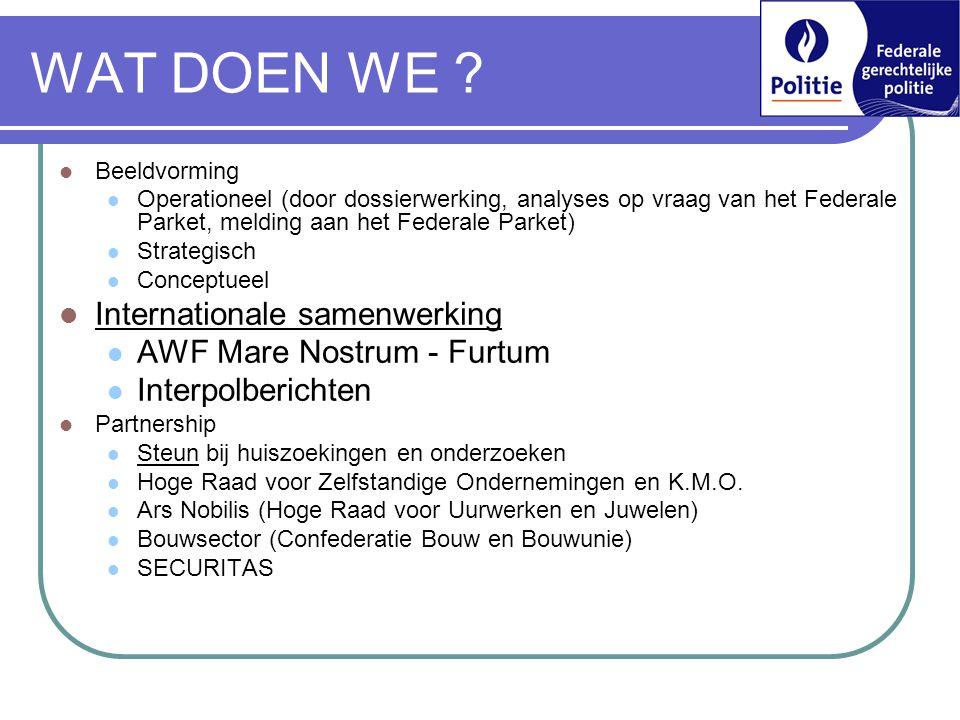 WAT DOEN WE Internationale samenwerking AWF Mare Nostrum - Furtum