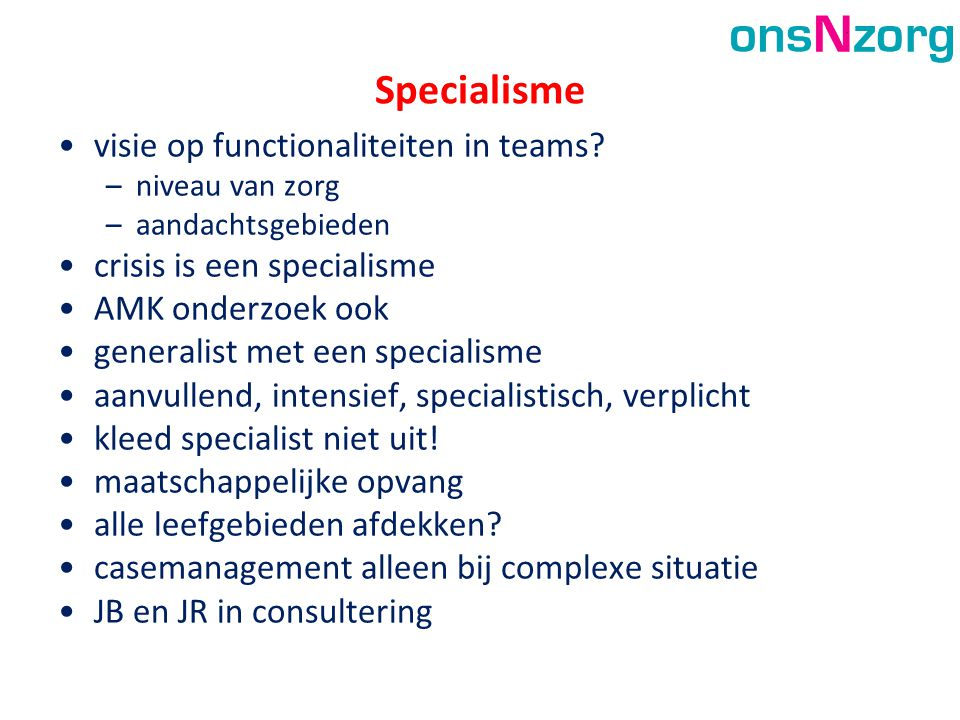 Specialisme visie op functionaliteiten in teams
