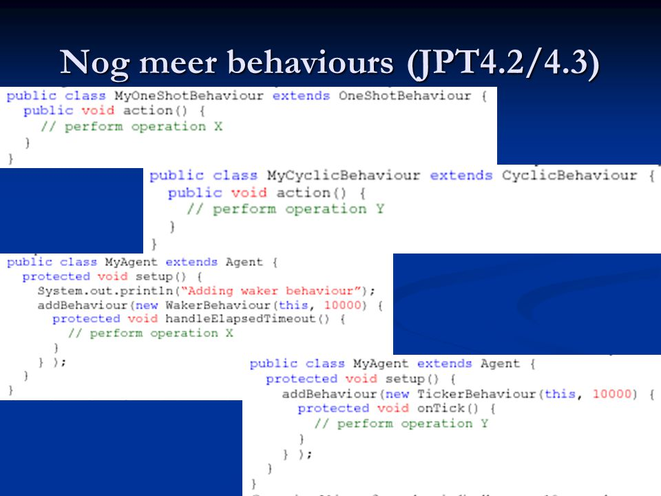 Nog meer behaviours (JPT4.2/4.3)