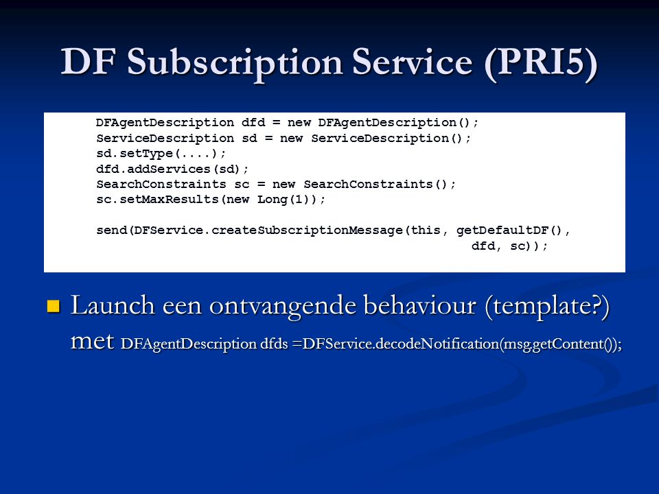 DF Subscription Service (PRI5)