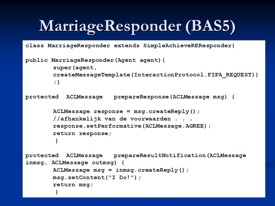 MarriageResponder (BAS5)