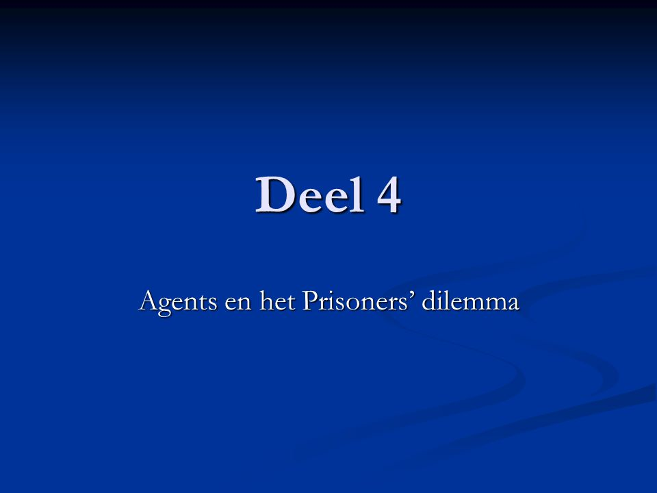 Agents en het Prisoners' dilemma