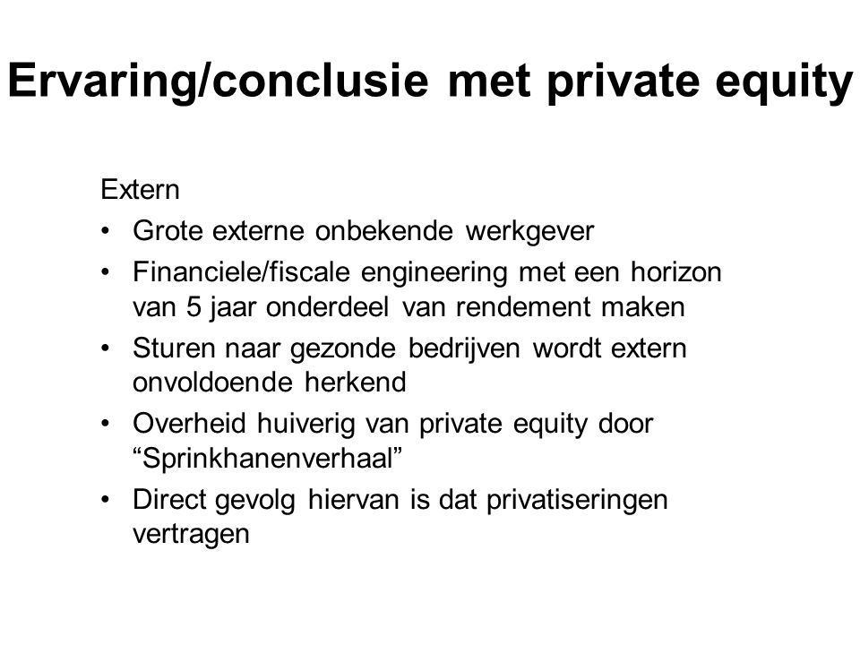 Ervaring/conclusie met private equity