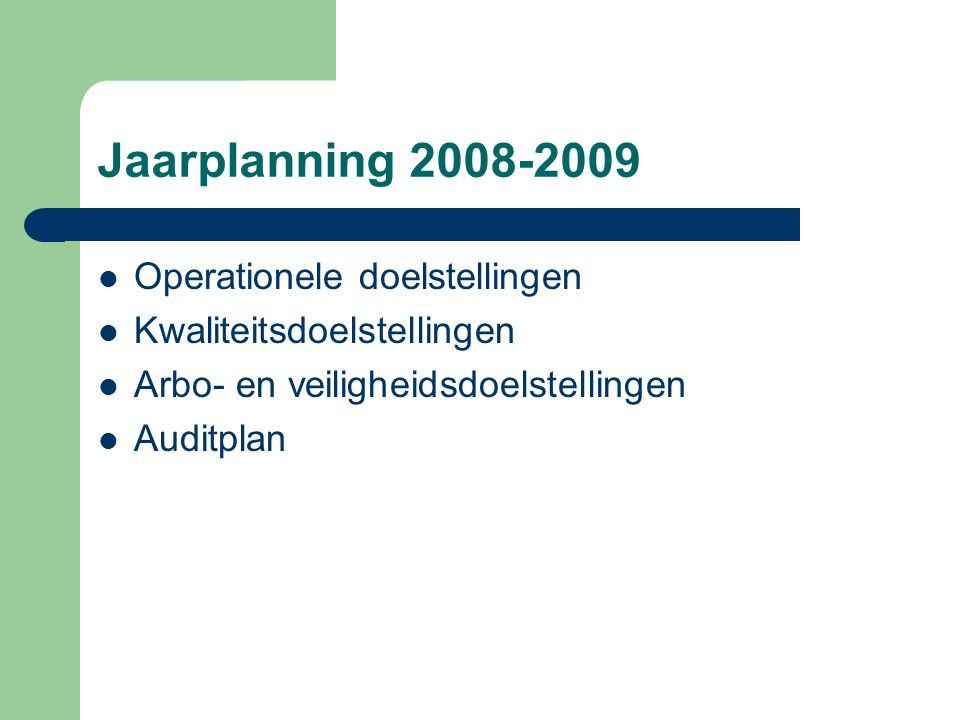 Jaarplanning 2008-2009 Operationele doelstellingen