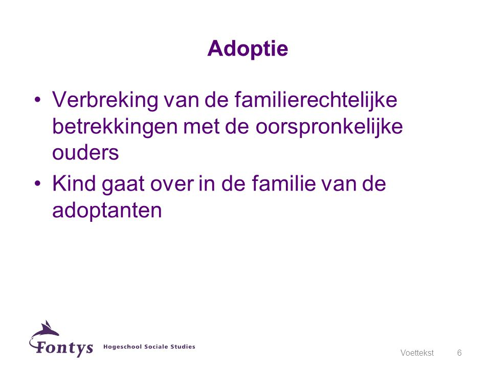 Kind gaat over in de familie van de adoptanten