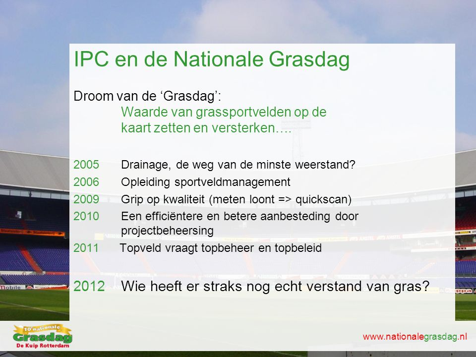 IPC en de Nationale Grasdag
