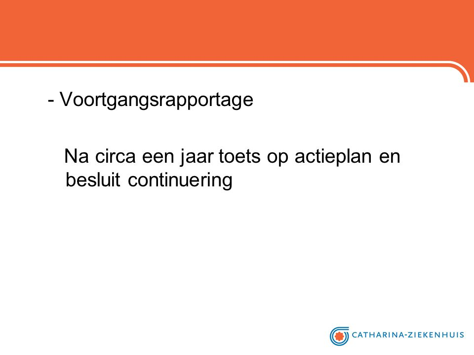 - Voortgangsrapportage