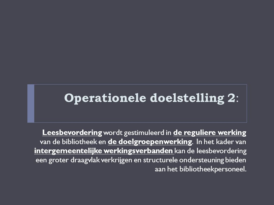 Operationele doelstelling 2:
