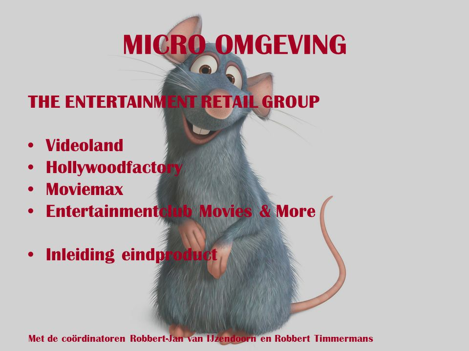 MICRO OMGEVING THE ENTERTAINMENT RETAIL GROUP Videoland
