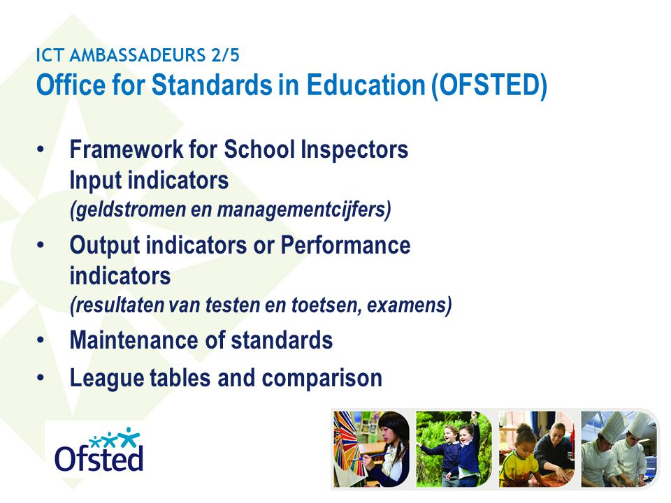 ICT AMBASSADEURS 2/5 Office for Standards in Education (OFSTED)