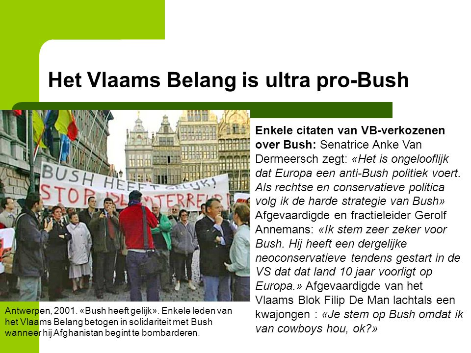 Het Vlaams Belang is ultra pro-Bush