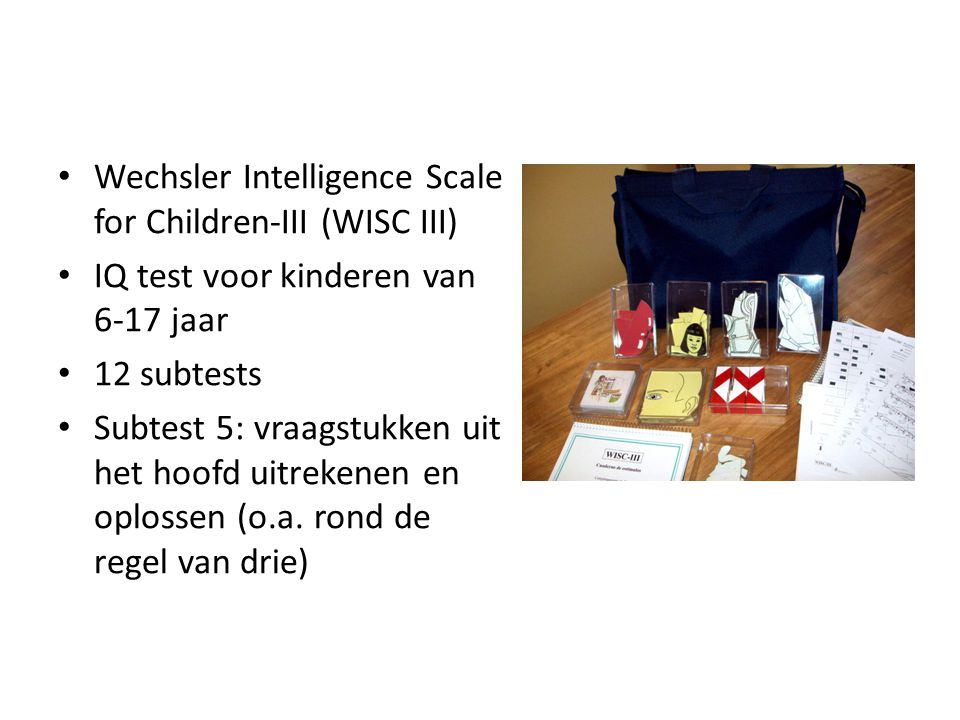 Wechsler Intelligence Scale for Children-III (WISC III)