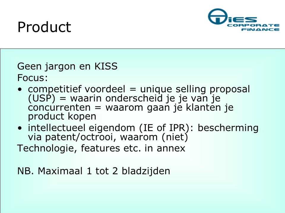 Product Geen jargon en KISS Focus: