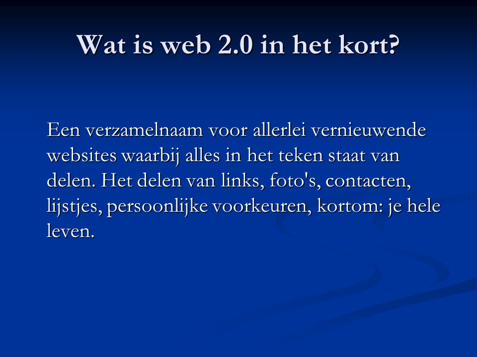 Wat is web 2.0 in het kort